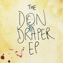 The Don Draper EP